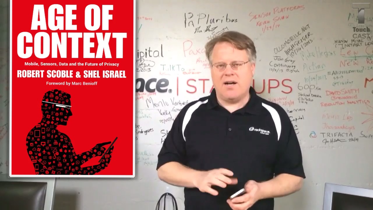Scoble and the Age of Context